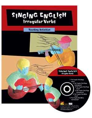 Singing English Irregular Verbs-<br>Teaching Activities CD & BK